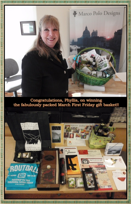 Phyllis was the winner of the March First Friday gift basket - grab your Passport and go!